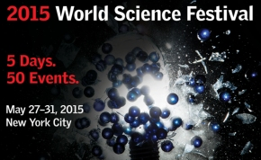 World Science Festival: May 27th – May 31st